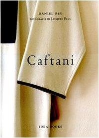 Caftani - Daniel Rey, Jacques Paul