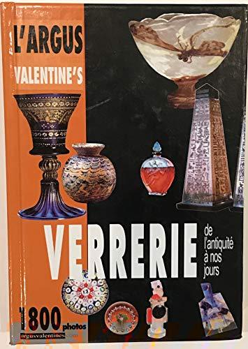 9788888093017: L'Argus des ventes aux ench�res Valentine's : Verrerie de l'Antiquit� � nos jours