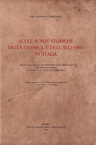 9788888097251: Sulle fonti storiche della chimica e dell'alchimia in Italia (Saggi)