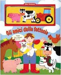 Gli amici della fattoria. Con gadget (8888112405) by Gaby Goldsack