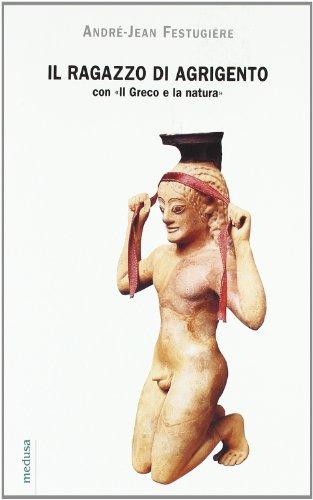 9788888130194: Il ragazzo di Agrigento-Il greco e la natura