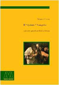 Il «quinto» Vangelo e gli scritti apocrifi: Marco Civra