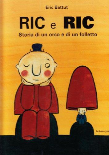 9788888148304: Ric e Ric. Storia di un orco e di un folletto