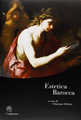 Estetica Barocca: Schütze,Sebastian