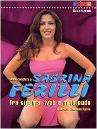 9788888169033: Guida completa a Sabrina Ferilli