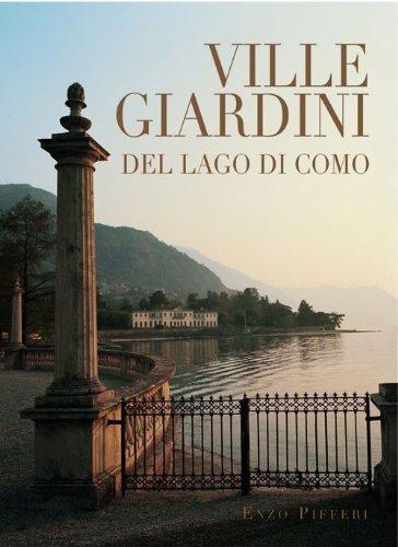 9788888174501: Ville e Giardini Del Lago Di Como: Villas and Gardens by Lake Como