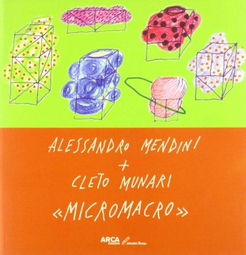 Alessandro Mendini+Cleto Munari. Micromacro. (Paperback): Munari, Cleto;Mendini, Alessandro