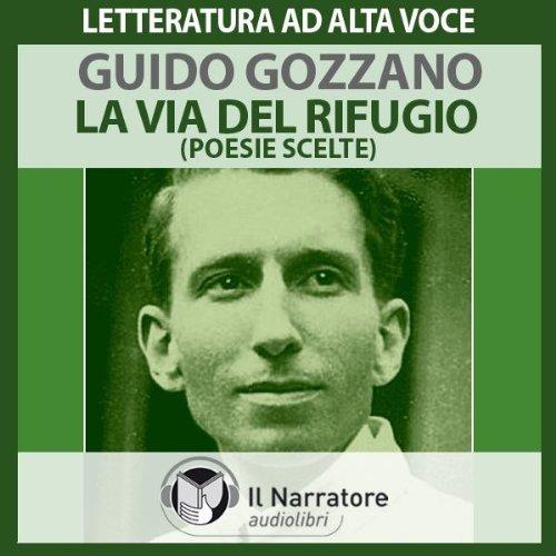 9788888211459: La via del rifugio. Poesie scelte. Audiolibro. CD Audio