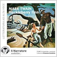 Huckleberry Finn. Audiolibro. CD Audio formato MP3. Ediz. integrale (888821190X) by [???]