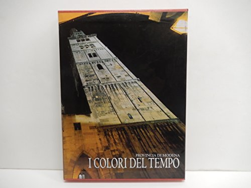 9788888212081: I colori del tempo. Provincia di Modena (Le province d'Italia)