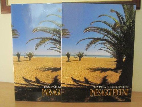 9788888212289: Paesaggi piceni. Provincia di Ascoli Piceno. Ediz. italiana, inglese, tedesca e francese (Le province d'Italia)