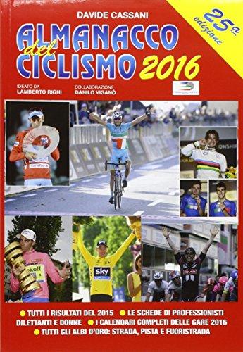 9788888225470: Almanacco del ciclismo 2016
