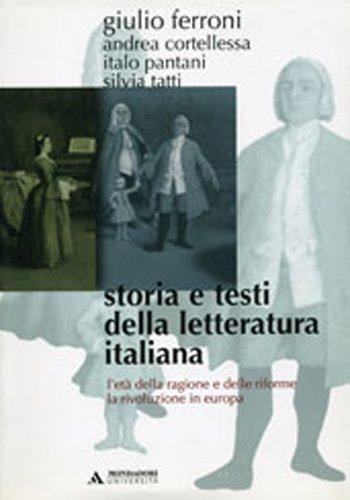 9788888242316: Storia e testi della letteratura italiana vol. 6 - L'età della ragione e delle riforme (1690-1789). La rivoluzione in Europa (1789-1815)