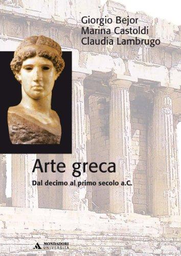 9788888242910: Arte greca. Dal X al I secolo a.C.