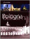 9788888260006: Bologna Bellissima, Portrait of a Timeless City