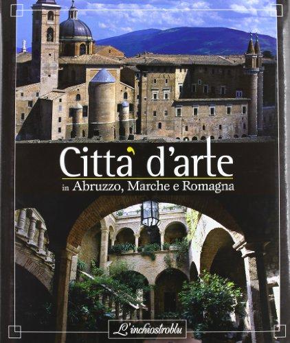 Città d'arte in Abruzzo, Marche e Romagna (Book): Massari, Enzo;Angelini, Gabriele;Paradisi, ...