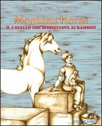 9788888266749: Montana Horse. Il cavallo che bisbigliava ai bambini