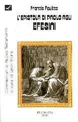 L'epistola di Paolo agli efesini. Introduzione e commentario (9788888270043) by Francis Foulkes