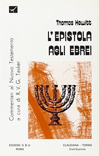 L'Epistola agli Ebrei. Introduzione e commentario.: Hewitt,Thomas.
