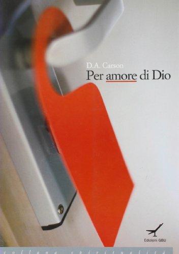 Per amore di Dio (8888270868) by Donald A. Carson