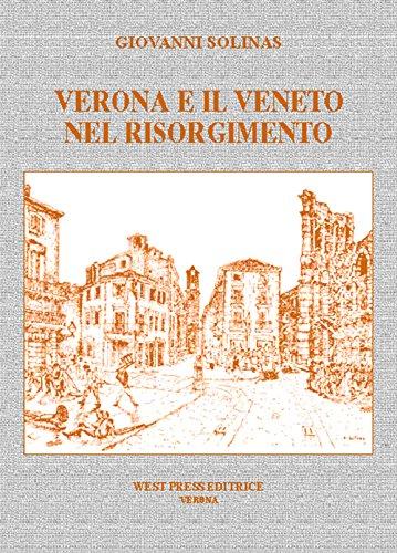 9788888278469: Verona e il Veneto nel Risorgimento