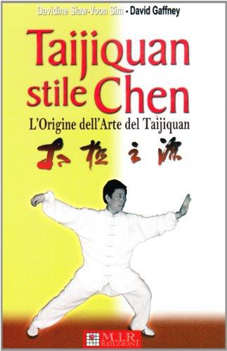 9788888282602: Taijiquan stile Chen. L'origine dell'arte del Taijiquan