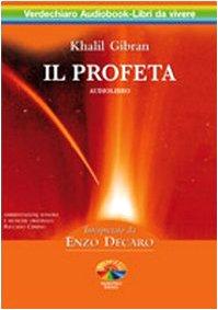 9788888285559: Il profeta. Audiolibro. 2 CD Audio