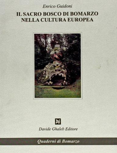 Il sacro bosco di Bomarzo nella cultura: Enrico Guidoni