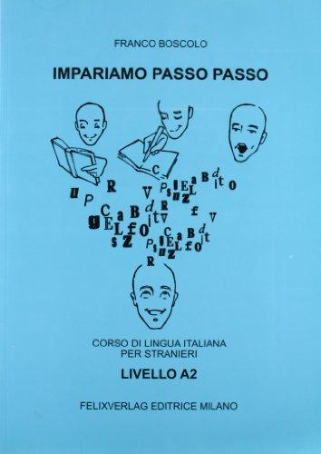 9788888307183: Impariamo passo passo. Volume A2. Con CD-ROM