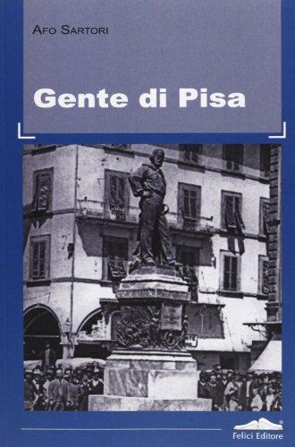 9788888327631: Gente di Pisa (Leone rosso)