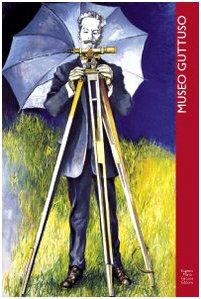 9788888335049: Museo Guttuso catalogo ragionato. Ediz. italiana e inglese (Guide dell'arte)