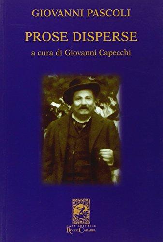 9788888340272: Giovanni Pascoli. Prose disperse