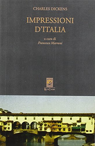 9788888340494: Impressioni d'Italia (Pictures from Italy 1844-45)