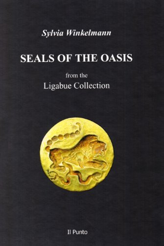 9788888386096: Seals of the oasis. From the Ligabue Collection.