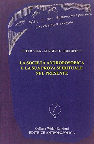 La Società Antroposofica e la sua prova. L'identità della Società Antro: ...