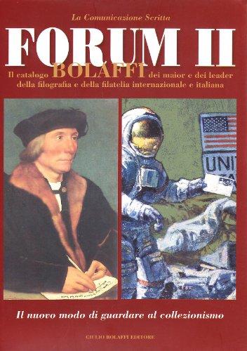 9788888406534: Forum. Il catalogo Bolaffi della filografia e della filatelia internazionale ed italiana: 2