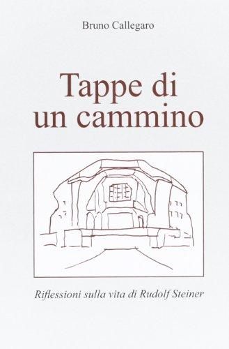 9788888408071: Tappe di un cammino. Riflessioni sulla vita di Rudolf Steiner