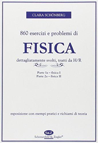 9788888412139: Ottocentosessanta esercizi e problemi di fisica dettagliatamente svolti, tratti da H./R.