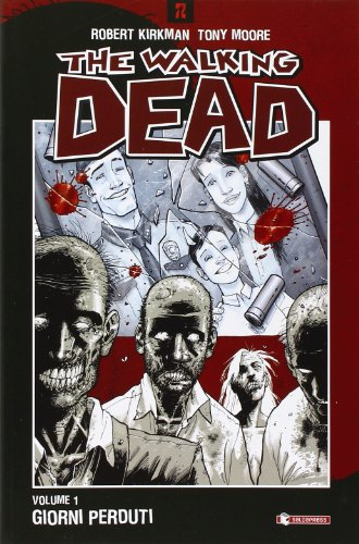 9788888435176: Giorni perduti. The walking dead