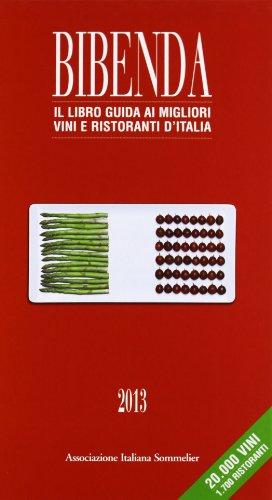 9788888439440: Duemilavini 2013. Il libro guida ai vini d'Italia
