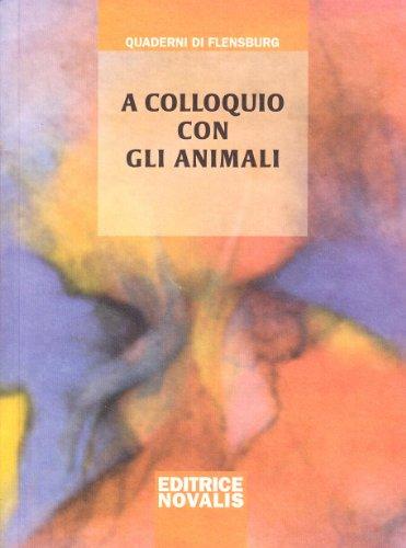 A colloquio con gli animali.: Weirauch,Wolfgang.