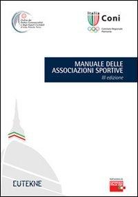 9788888460604: Manuale delle associazioni sportive