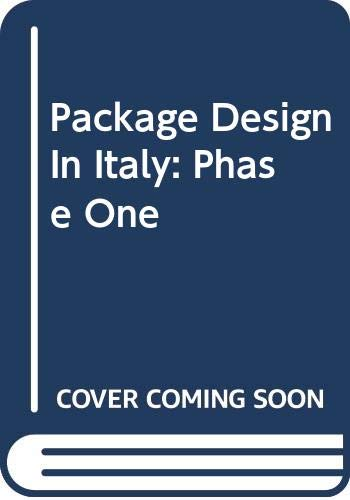 9788888492025: Package design in Italy: phase one. Ediz. italiana e inglese