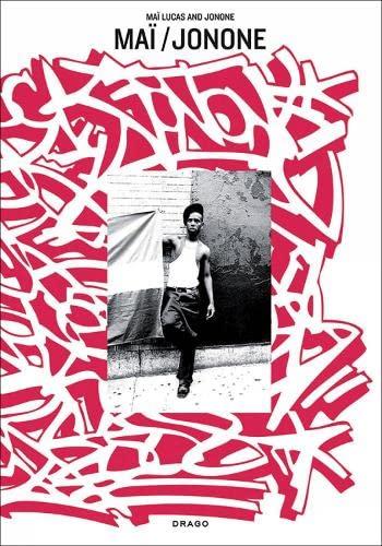 Mai/Jonone (36 Chambers Series): Lucas, Mai; Perello,
