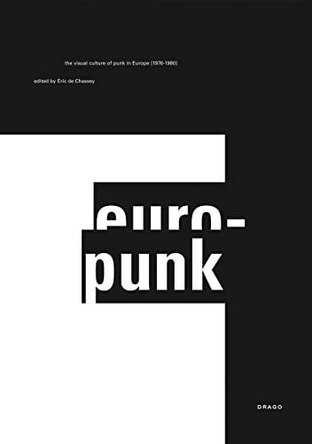 Europunk (Hardcover): Eric DeChassey