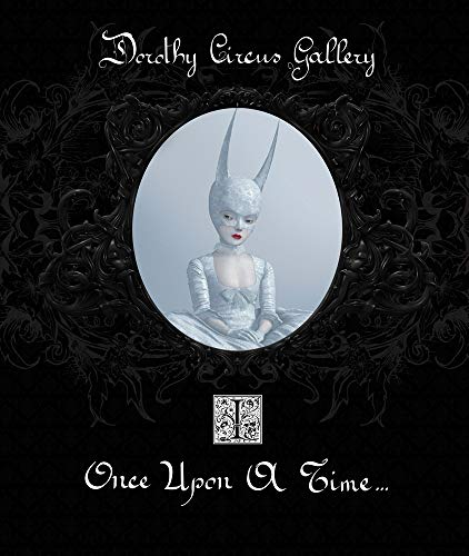 Once Upon a Time (Hardcover): Dorothy Circus Gallery