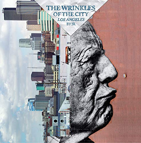 The Wrinkles of the City: Los Angeles (Hardcover): Louise Berrebi