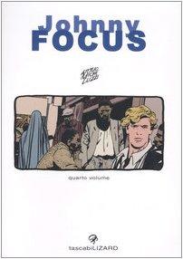 9788888545424: Johnny Focus: 4 (Tascabilizard)