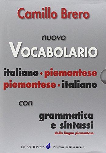 9788888552477: Nuovo Vocabolario Italiano-Piemontese, Piemontese-Italiano. Con Grammatica e Sintassi.