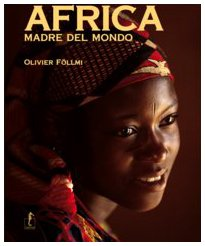 Africa, madre del mondo (9788888585932) by [???]